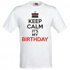 Maglietta Keep Calm and It's my birthday