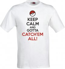 Maglietta Keep Calm And Gotta Catch'em All